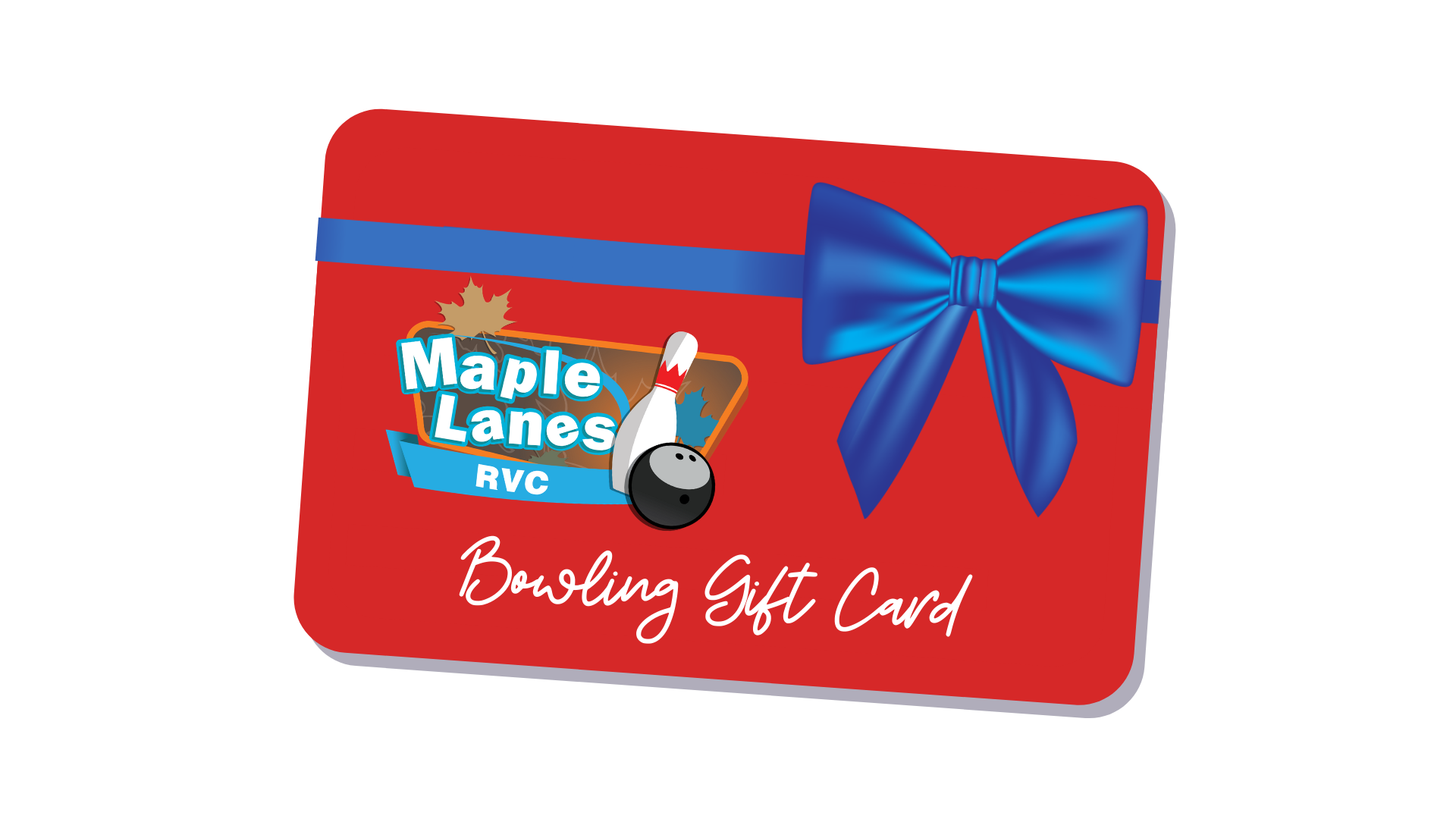 Give the Gift of Bowling with a Gift Card to Maple Lanes RVC!  For every $50 purchased, receive a $10 complimentary gift card.